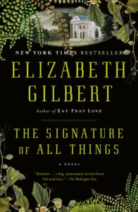'The Signature of All Things' by Elizabeth Gilbert