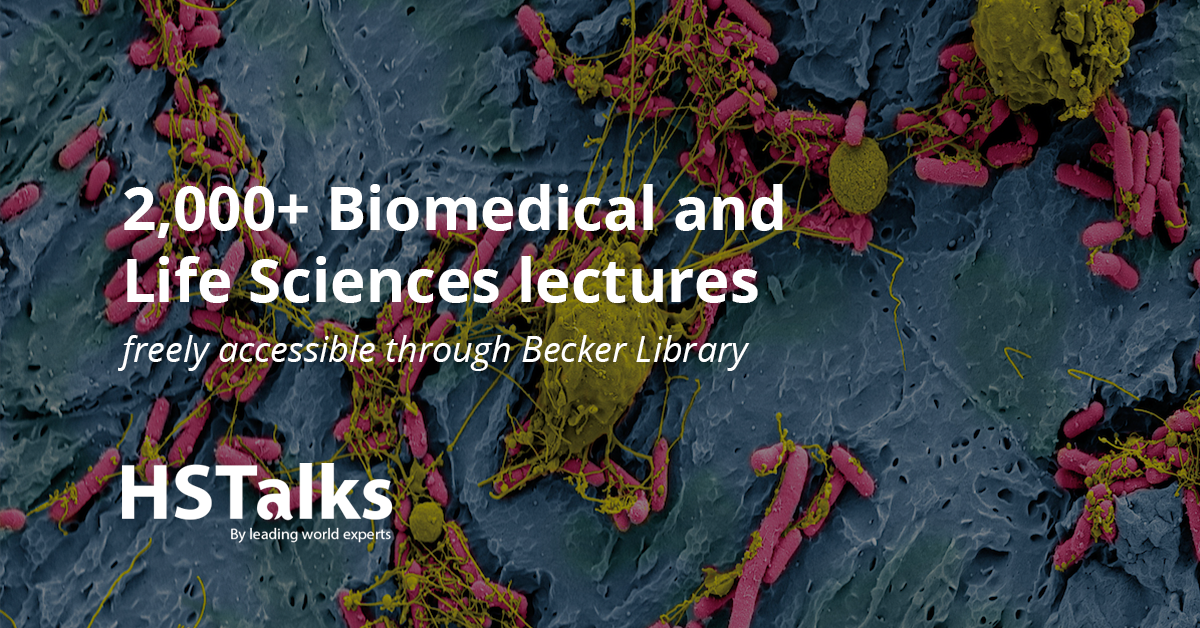 2,000+ Biomedical and Life Sciences lectures freely accessible through Becker Library